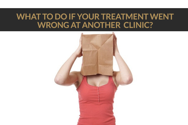 What To Do If My Treatment Went Wrong At Another Clinic? – L1P Aesthetics